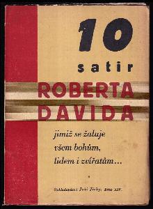 10 satir Roberta Davida - jimiž se žaluje všem bohům, lidem a zvířatům