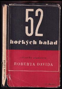 52 hořkých balad věčného studenta Roberta Davida