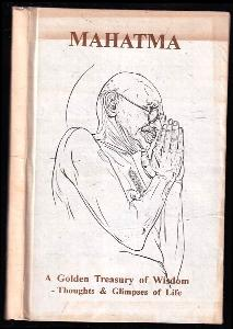 A Golden Treasury Of Wisdom - Thoughts & Glimpses Of Life