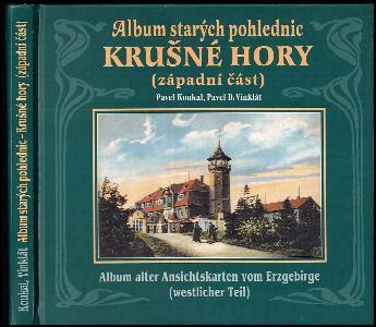 Album starých pohlednic - Krušné hory - Album alter Ansichtskarten vom Erzgebirge