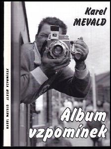 Album vzpomínek DEDIKACE KAREL MEVALD