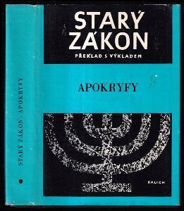 Apokryfy - Starý zákon - překlad s výkladem. Dodatek, Apokryfy zvané též Knihy deuterokanonické nebo nekanonické