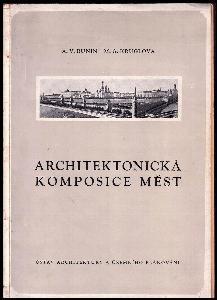 Architektonická komposice měst - určeno pro architekty, studenty architektonických škol a pro široký okruh specialistů