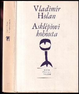 Asklépiovi kohouta - Verše z let 1966-1967