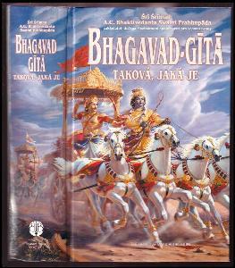 Bhagavad-Gita - taková, jaká je - s původními sanskrtskými texty, přepisem do latinského písma, českými synonymy, překlady a podrobnými výklady