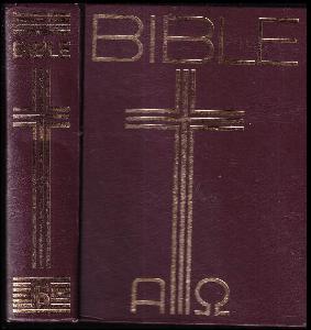 Bible : Písmo svaté Starého a Nového zákona : (včetně deuterokanonických knih)