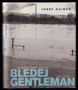 Bledej gentleman - básně, písně, blues