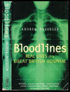 Bloodlines - Real Lives in a Great British Hospital