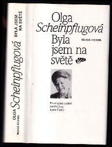 Byla jsem na světě - První úplné vydání pamětí ženy Karla Čapka