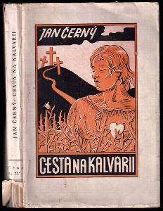 Cesta na Kalvarii : Román z doby Světové války