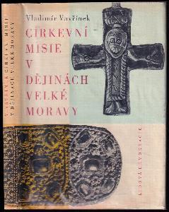 Církevní misie v dějinách Velké Moravy