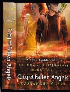 City of Fallen Angels - The Mortal Instruments Book 4
