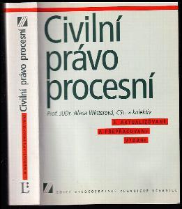 Civilní právo procesní : vysokoškolská učebnice