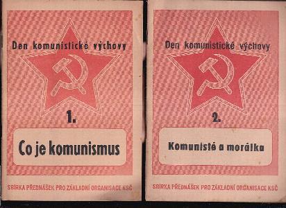 Co je komunismus + Komunisté a morálka