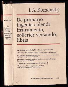 De primario ingenia colendi instrumento, sollerter versando, libris - Jak dovedně užívat knih, hlavního nástrojevzdělávání : Řeč pronesena na počátku prací ve větší síni potocké školy 28. listopadu 1950.