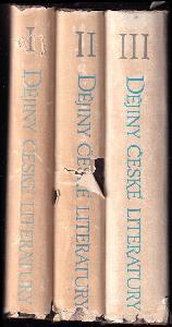 Dějiny české literatury I + II + III (tři svazky)