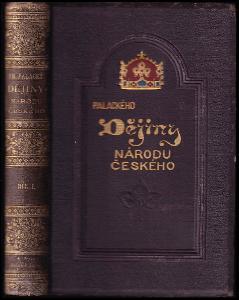 Dějiny národu českého v Čechách a v Moravě (díly 1-6 KOMPLET)