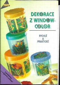Dekorace z window-color : rychlé a praktické