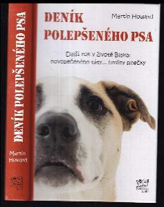 Deník polepšeného psa : další rok v životě Blaka - novopečeného táty-- hrdiny smečky