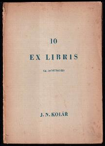 Deset - 10 Ex libris 2. Soubor - J. N. Kolář - POUZE 50 KUSŮ