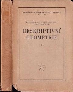 Deskriptivní geometrie. Díl I