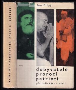 Dobyvatelé, proroci a patrioti