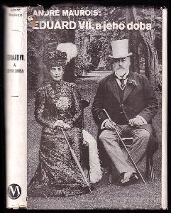 Eduard VII a jeho doba.