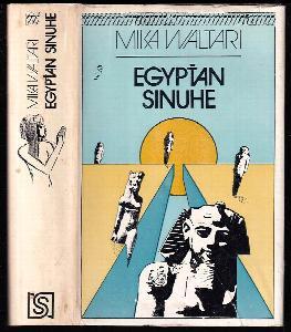 Egypťan Sinuhe - 15 kníh zo života lekára Sinuheho asi od roku 1390 do roku 1335 pred naším letopočtom