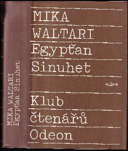 Egypťan Sinuhet - 15 knih ze života lékaře