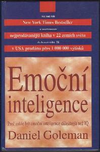 Emoční inteligence : proč může být emoční inteligence důležitější než IQ