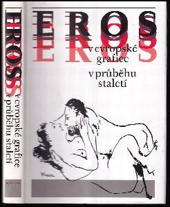 Eros v evropské grafice v průběhu staletí