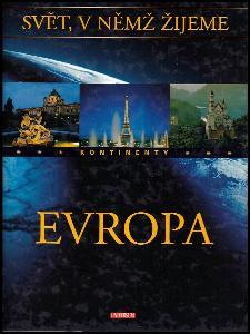 Evropa - Svět, v němž žijeme - kontinenty