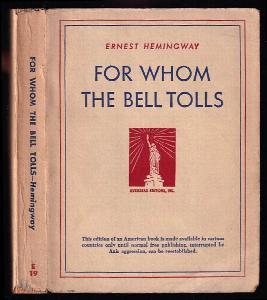 For Whom The Bell Tolls - NEJSPÍŠ PRVNÍ VYDÁNÍ VŮBEC