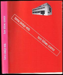 Forma sleduje vědu : Teige, Gillar a evropský vědecký funkcionalismus 1922-1948