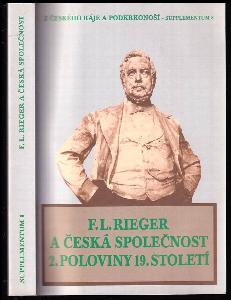 František Ladislav Rieger a česká společnost 2 poloviny 19. století - sborník referátů z vědecké konference konané ve dnech 25. a 26. dubna 2003 v Semilech.