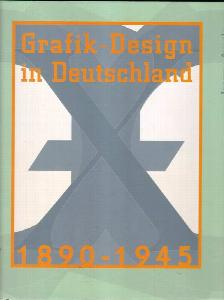 Grafik-Design in Deutschland 1890-1945