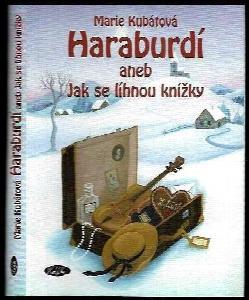 Haraburdí, aneb, Jak se líhnou knížky