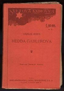 Hedda Gablerova : činohra o čtyřech dějstvích