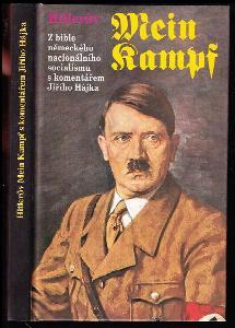 Hitlerův Mein Kampf - Z bible německého nacionálního socialismu s komentářem Jiřího Hájka