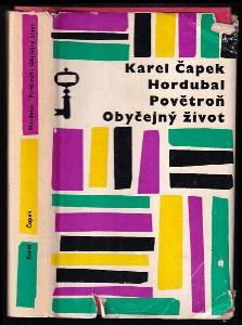 Hordubal - Povětroň - Obyčejný život