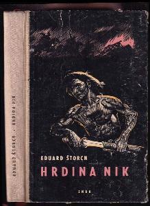 Hrdina Nik - junácké příběhy z doby Sámovy