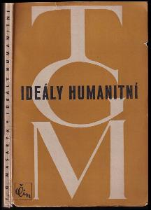 Ideály humanitní : několik kapitol