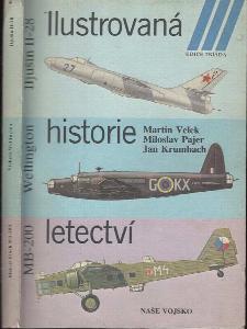 Ilustrovaná historie letectví : Iljušin Il-28, Vickers Wellington, Marcel Bloch MB-200