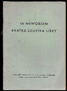 In memoriam bratra Ludvíka Lišky