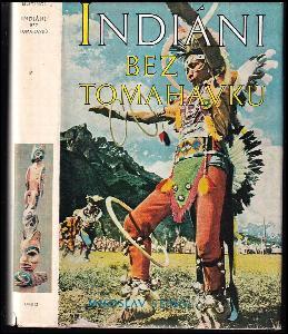 Indiáni bez tomahawků