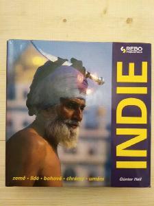 Indie : země, lidé, bohové, chrámy, umění