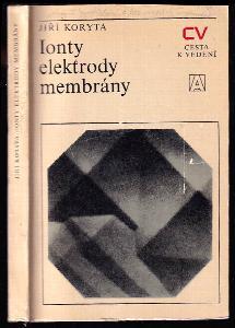 Ionty, elektrody, membrány
