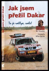 Jak jsem přežil Dakar - to je rallye, vole!