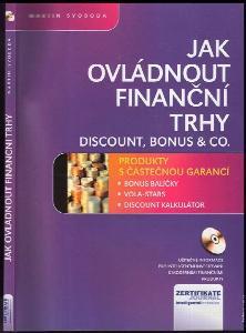 Jak ovládnout trhy : discount, bonus & co