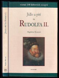 Jídlo a pití za Rudolfa II